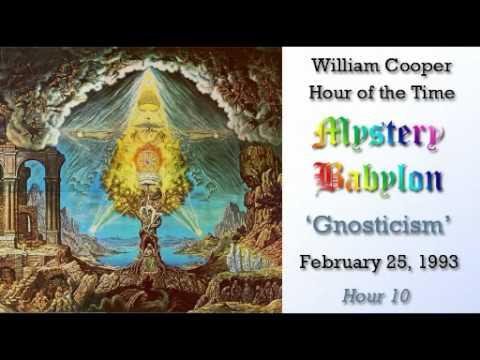 William Cooper - Mystery Babylon ┊ Hour 10 - Gnosticism (Full Length)