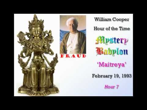 William Cooper - Mystery Babylon ┊ Hour 7 - Maitreya (Full Length)