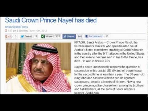 Saudi Crown Prince Nayef has died : Who will be the U.S. next Allie? (June 16, 2012)