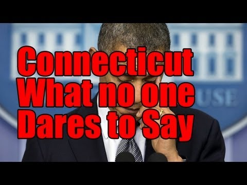 Connecticut Shootings: What No One Dares Say