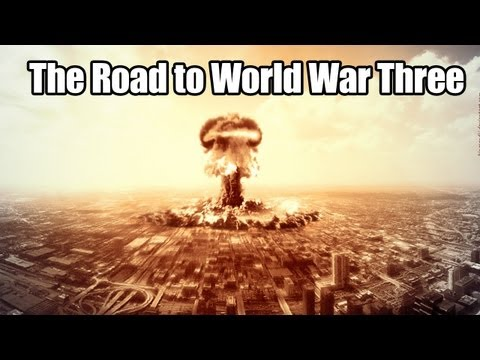 The Road to World War 3