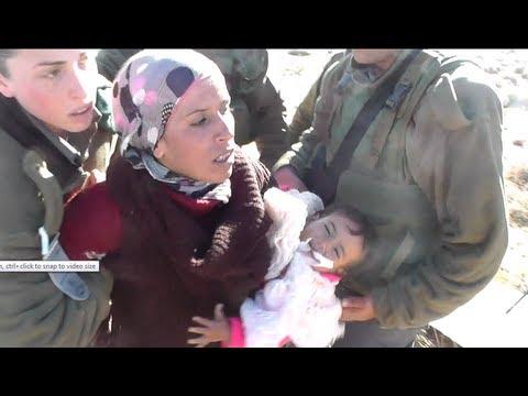 SHOCKING VIDEO | Israel arrests mother & her 18-month baby in South Hebron – Jan 19, 2013