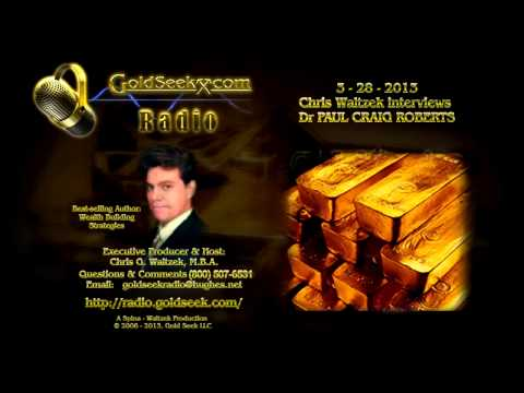 GoldSeek Radio - March 29, 2013 [ft Dr Paul Craig Roberts & Monty Guild]