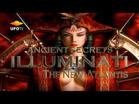 The ILLUMINATI and The New Atlantis - FREE MOVIE