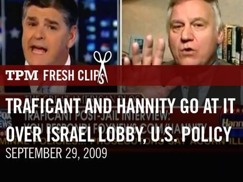 Hannity and Traficant Get into Shouting Match Over Israel Lobby and U.S. Policy