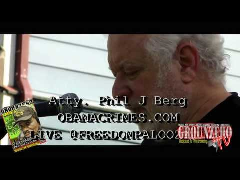 Philip J. Berg: Obama Was Given A Pass Because He's Black? @Freedompalooza 3 (July 6th))