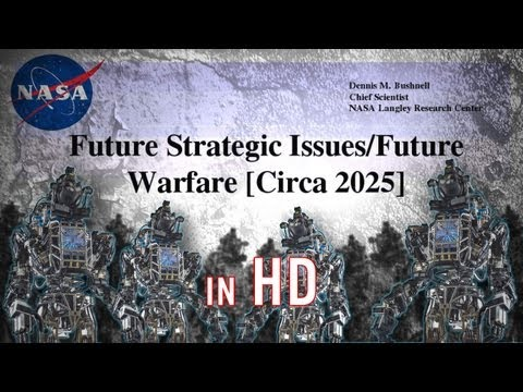 NASA's Future of War 2025 Is Already Here! (HD)