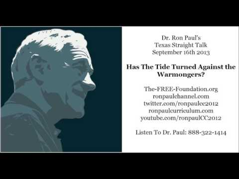 Ron Paul's Texas Straight Talk 9-16-2013 ~ Has The Tide Turned Against the Warmongers?
