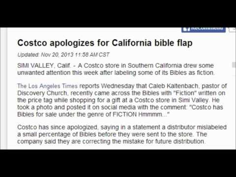 Costco apologizes for California bible flap: Bible labeled FICTION. 11/20/2013.