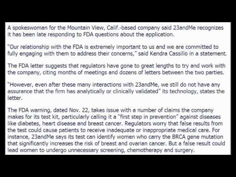 FDA Tells Google Backed 23andMe to Halt Sales of Genetic Test. November 25, 2013