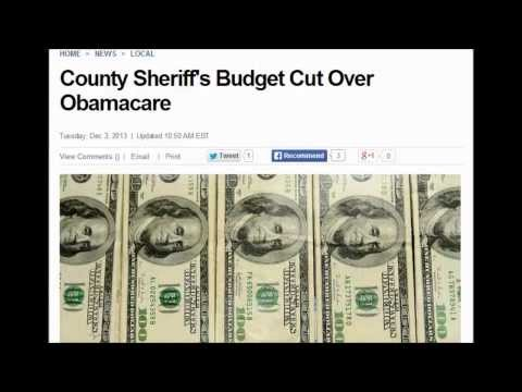 County Sheriff's Budget Cut Over Obamacare. December 3, 2013