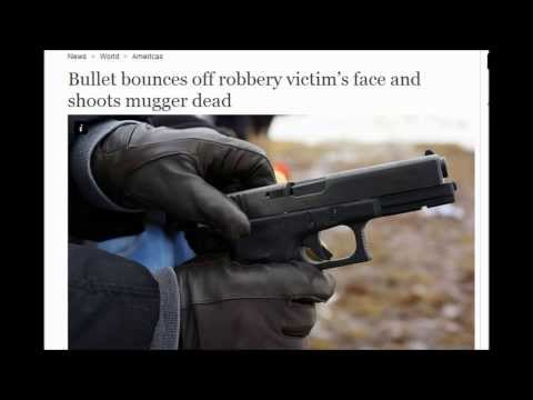Bullet bounces off robbery victim's face and shoots mugger dead. 12/31/2013