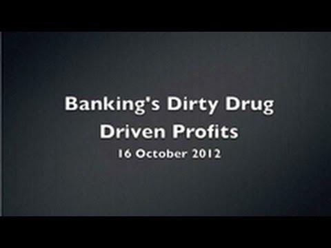 Banking's Dirty Drug Driven Profits