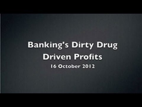 Banking's Dirty Drug Driven Profits
