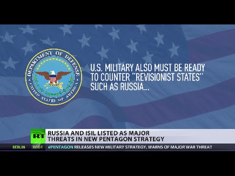 Pentagon lists Russia, ISIS as major threats in new military strategy
