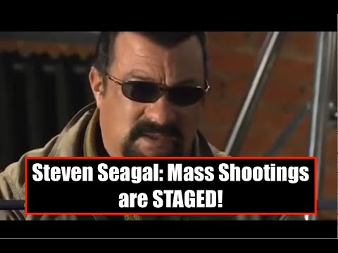 """Steven Seagal """"A lot of these Mass Shootings are Engineered"""""""