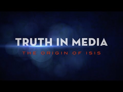 Truth in Media: Origin of ISIS
