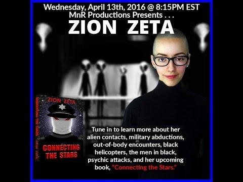 Zion Zeta-Alien Contactee and Military Abductee!
