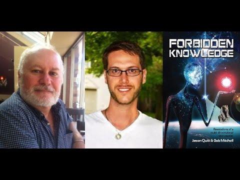 Bob Mitchell & Jason Quitt-Forbidden Knowledge Revelations of a multi dimensional Time Traveler