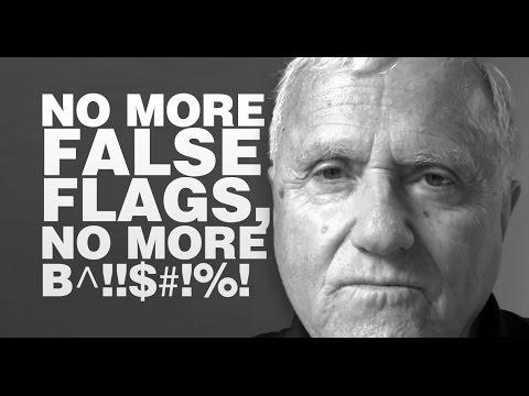 No More False Flags, No More B^!!$#!%!