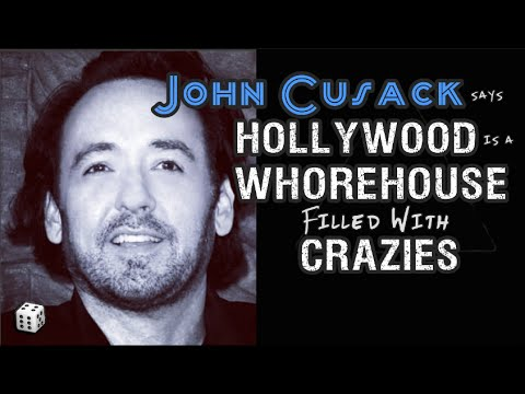 John Cusack: Hollywood is a Whorehouse Filled With Crazy People
