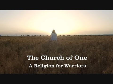 The Church of One - A Religion for Warriors