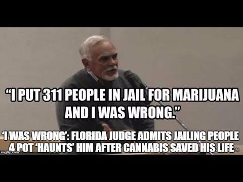 'I Was Wrong': FLORIDA Judge Admits Jailing People 4 Pot 'Haunts' Him After Cannabis Saved His Life