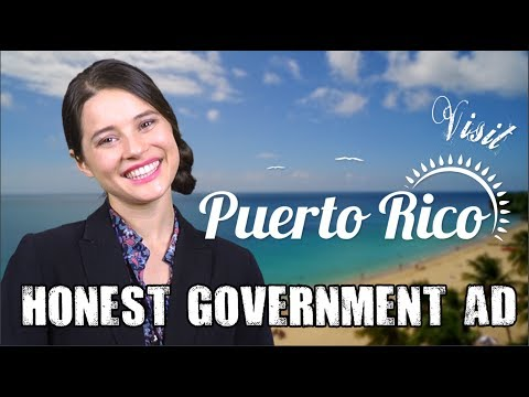 Honest Government Advert - Visit Puerto Rico