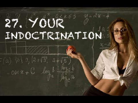 27. Your Indoctrination