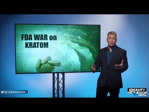 Reality Check: FDA's Disinformation Campaign on Kratom