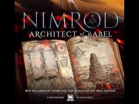 Nimrod Architect Of Babel, Uncomfortable Truth About TRUMP, Other Elite