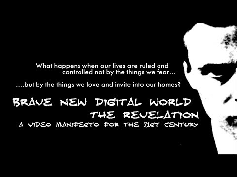 Brave New Digital World: The Revelation -- Full Version