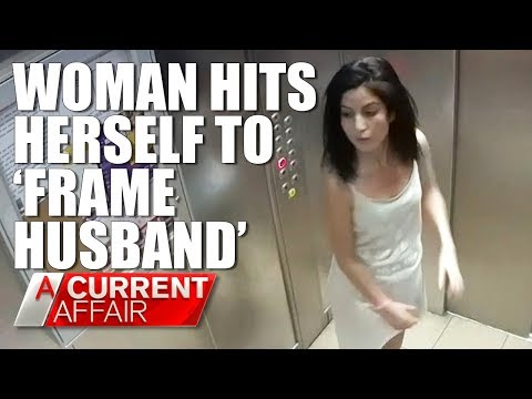 Woman hits herself to 'frame husband for domestic violence' | A Current Affair Australia