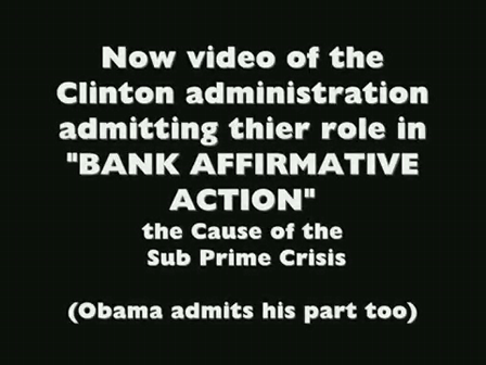 EVIDENCE FOUND Clinton administrations quot BANK AFFIRMATIVE ACTION quot They orced banks to make B…