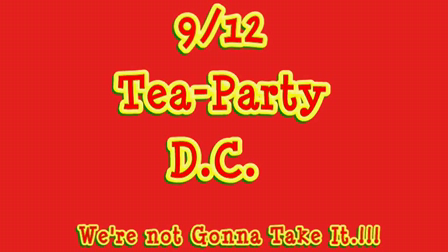 9/12/09 DC Tea Party *We're not Gonna' Take It*