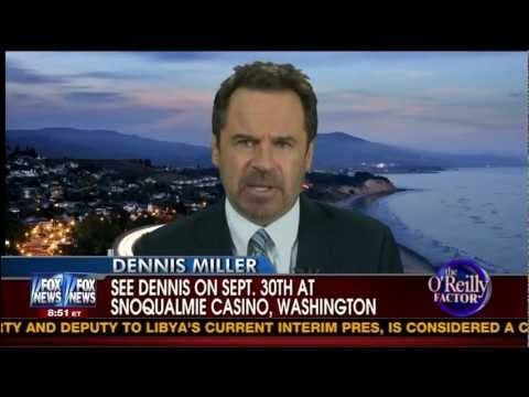 Dennis Miller on Lybia and the Feminazis Fake War On Women