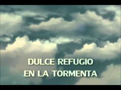 DULCE REFUGIO con letra ( Marcos Vidal ) .wmv