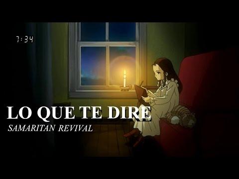 Nuevo Video - Lo Que Te Dire - Samaritan Revival
