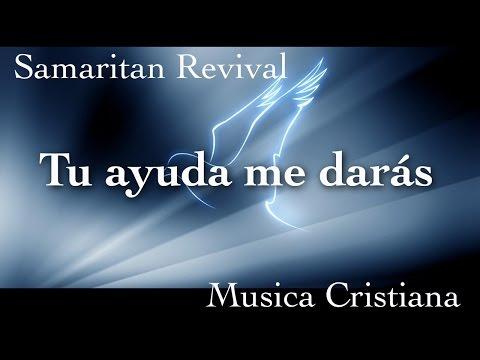 NUEVO | Tu ayuda me darás - Samaritan Revival | MUSICA CRISTIANA
