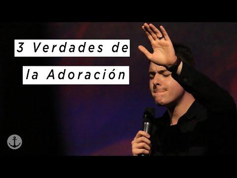 3 Verdades de la Adoración| Steven richards | Iglesia Ancla