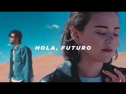 Hola, Futuro — Un Corazón (Videoclip Oficial)