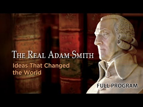 The Real Adam Smith: Ideas That Changed The World.