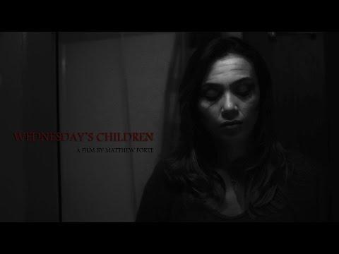 WEDNESDAY'S CHILDREN - Zombie Short Film