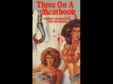 Three on a meathook (1973) [Horror]