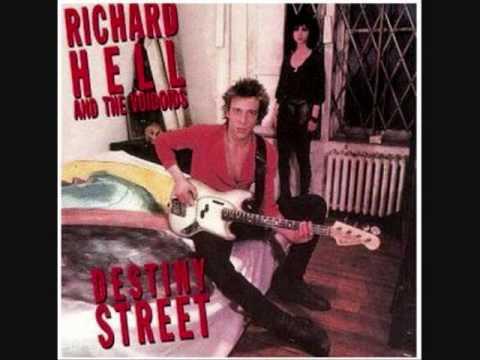 Richard Hell and the Voidoids - Destiny Street