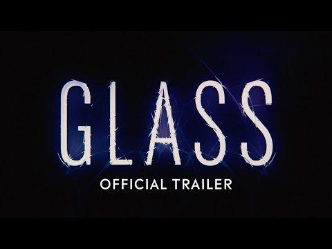 Glass - Official Trailer [HD]
