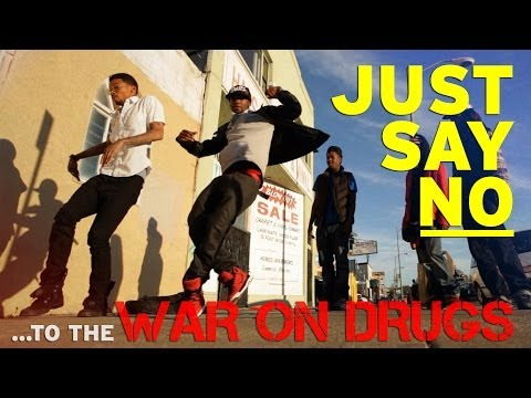 JUST SAY NO...to the War on Drugs