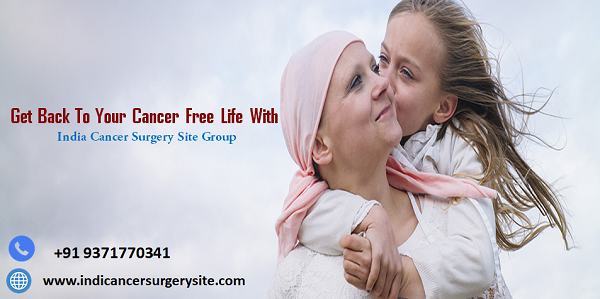 Get The Best Cancer Treatment In India