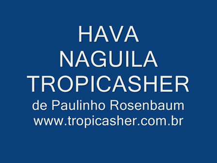 Hava Naguila Tropicasher