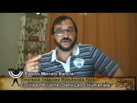 Rabino Marcelo Barzilai Judaísmo Humanista - Definição